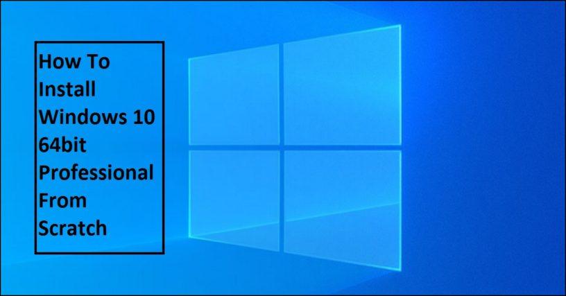 Windows 10 clean installation